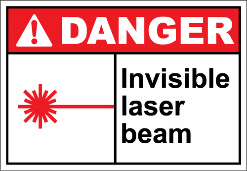 Danger Sign invisible laser beam