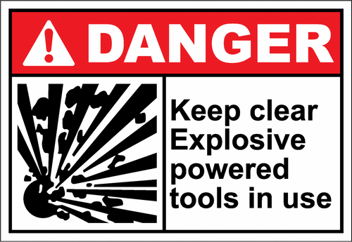 Danger Sign keep clear explosive powered tools in us