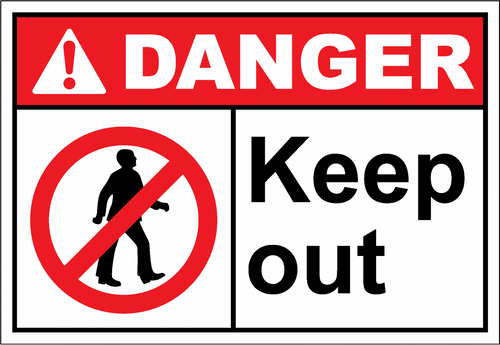 Danger Sign keep out