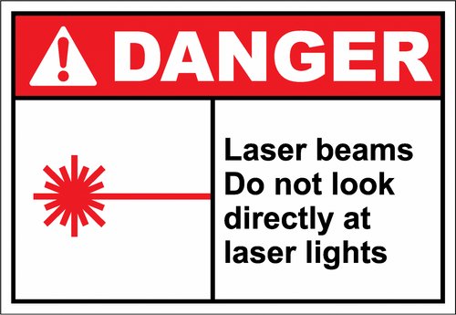 Danger Sign laser beams do not look directly at lase