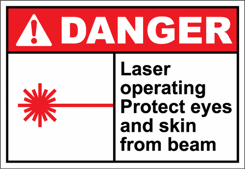 Danger Sign laser operating protect eyes and skin