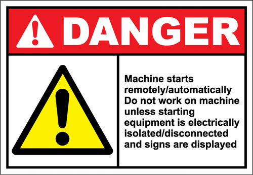 Danger Sign machine starts remotely - automatically