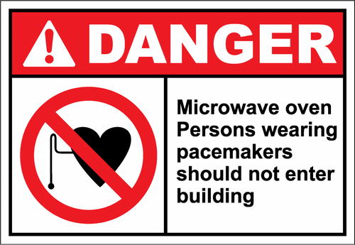 Danger Sign microwave oven persons wearing pacemaker