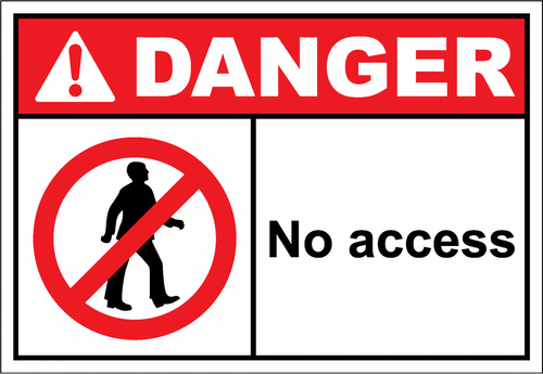Danger Sign no access