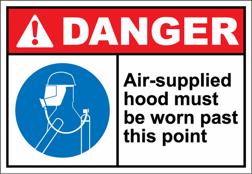 Danger Sign air-supplied hood must be worn past this