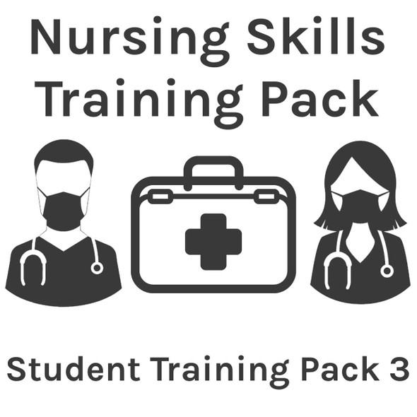 Nursing Skills Training Pack - Student Training Pack 3