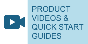 PRODUCT VIDEOS & QUICK STARTGUIDES