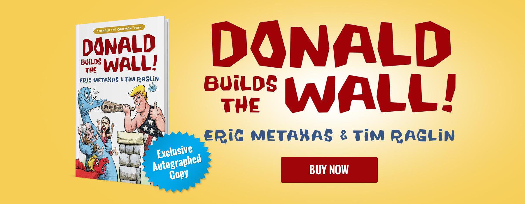Donald builds the wall - buy now