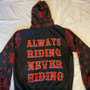 always riding hoodie