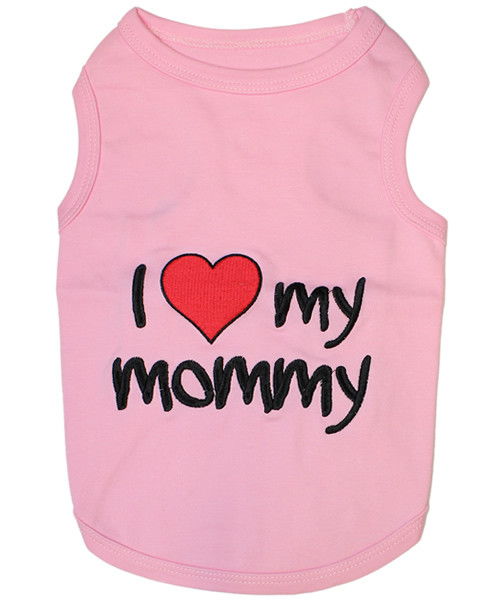 I love my mommy Pink Pet T-Shirt Embroidered Designed 100% Cotton