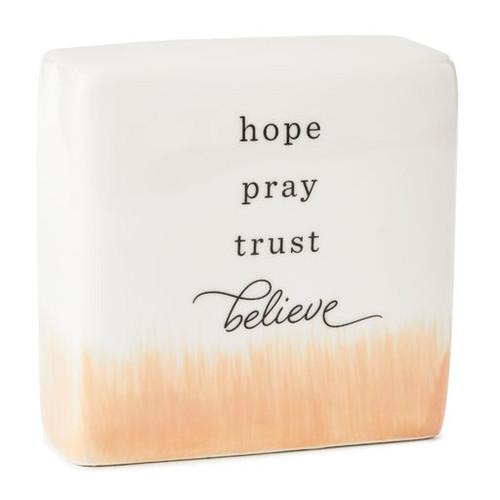 Hope Pray Trust Believe Sentiment