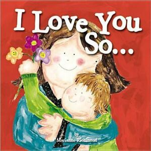 I Love You So Board Book