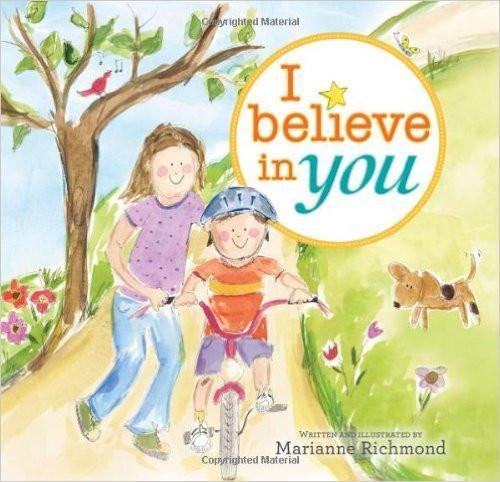 I Believe In You Board Book