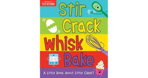 Stir Crack Whisk Bake Book