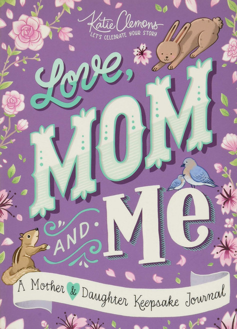 Love, Mom and Me Book