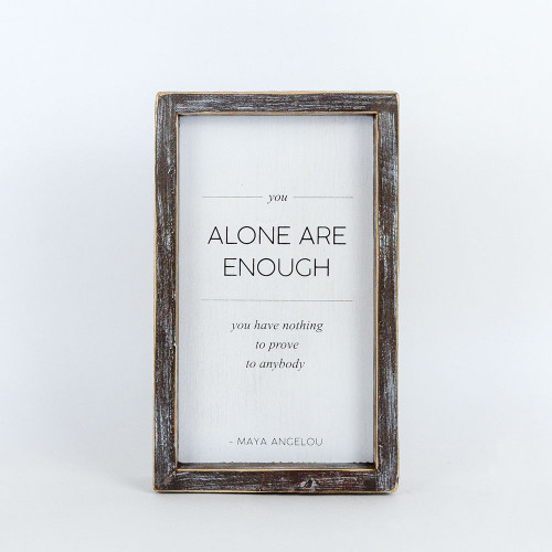 Alone Enough Sign 6x10 Reversible