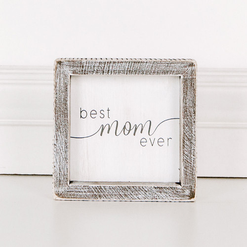 Best Mom Ever Sign 5x5