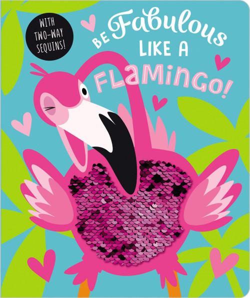 Be Fabulous Like a Flamingo Book