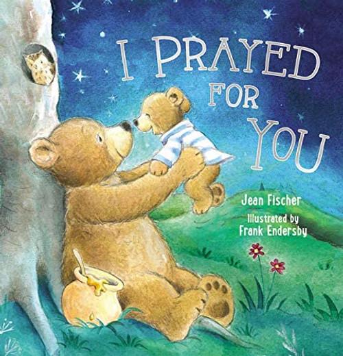I Prayed For You Book
