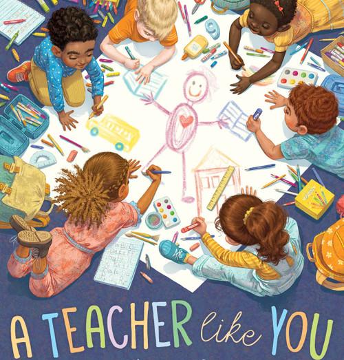 A Teacher Like You Book