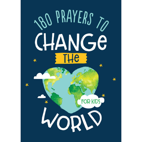 180 Prayers To Change The World