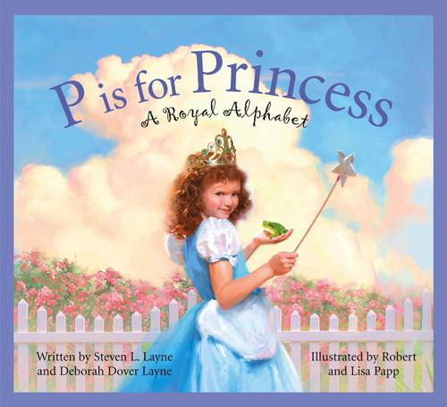 P is For Princess: Royal Alphabet