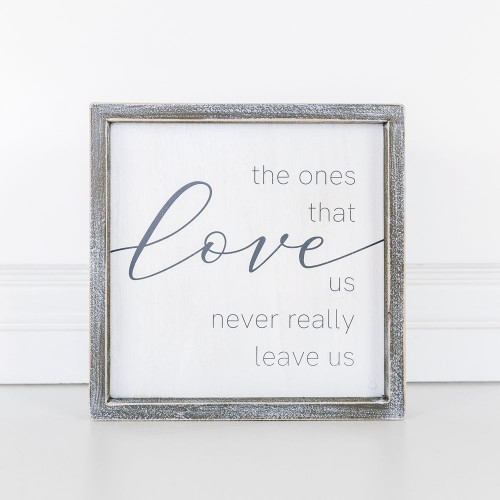 Love Never Leave Sign