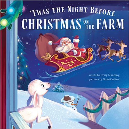 Twas The Night Before Christmas On The Farm
