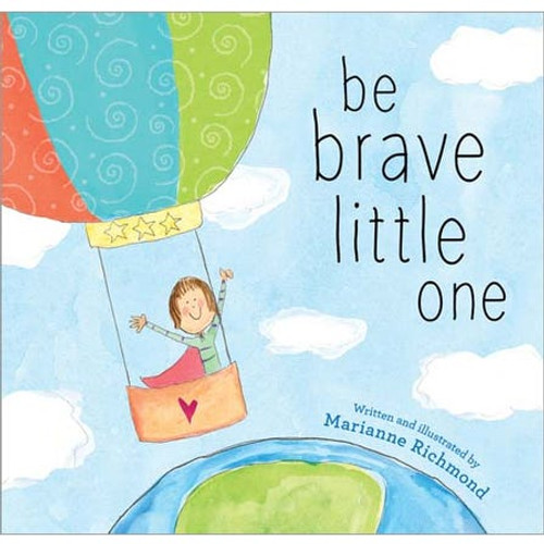 Be Brave Little One Paperback