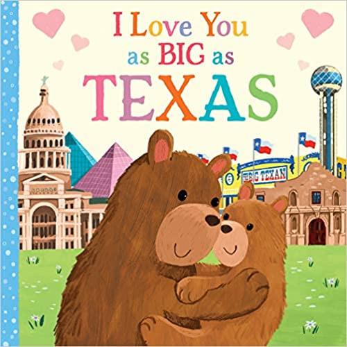 I Love You As Big As Texas