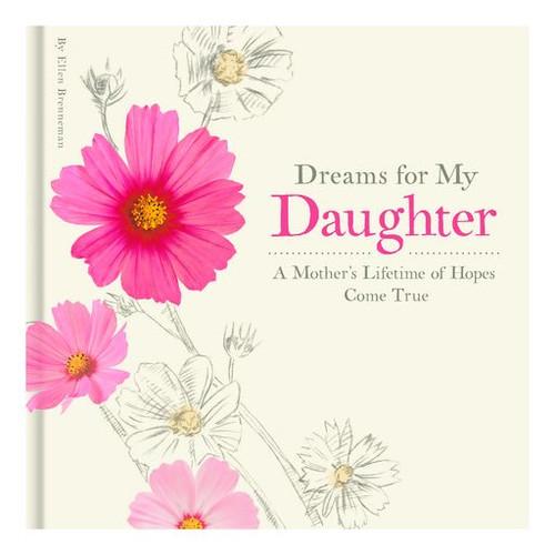 Dreams for My Daughter Book