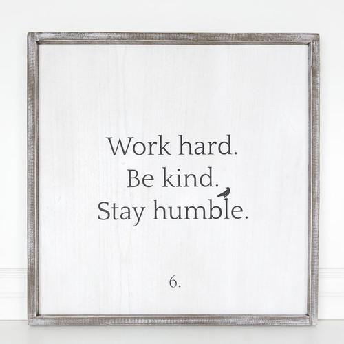 Work Kind Humble Sign