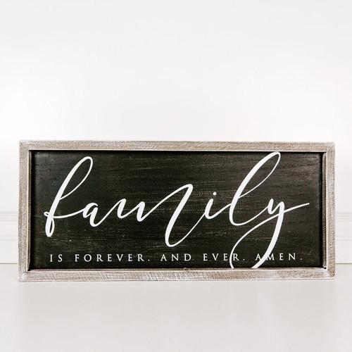 Family Forever Sign 25x10