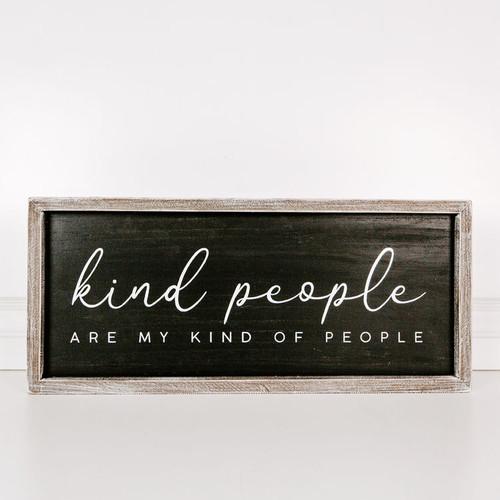 Kind People Sign 25x10