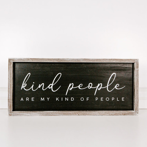 Kind People Sign 25x10