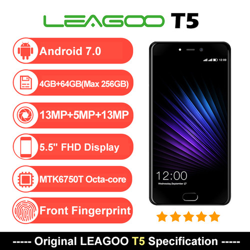 LEAGOO T5 Android 7.0 5.5Inch FHD Smartphone 4GB RAM 64GB ROM MTK6750T Octa Core 13MP Dual Rear Cams Fingerprint 4G Mobile Phone