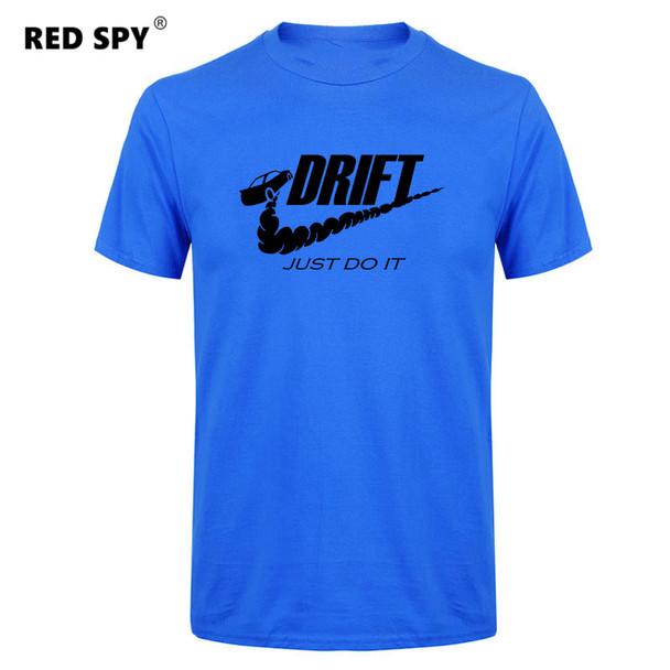 Casual t shirt men car drift just do it Print tops funny Short sleeve t-shirt men Cotton tee shirt mens t shirts fashion 2018 Imported