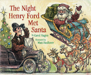 The Night Henry Ford Met Santa - Signed Edition!