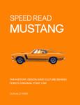 Book - Speed Read Mustang
