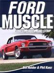 Ford Muscle: Street, Stock & Strip