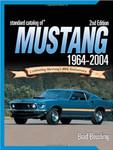 Standard Catalog of Mustang 1964-2004