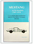 Mustang... By The Numbers 1967-1973 Book