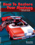 How To Restore Your Mustang Book * By Donald Farr