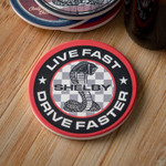 Drink Coaster - Shelby Live Fast, Drive Faster
