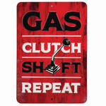 GAS CLUTCH SHIFT REPEAT Embossed Tin Sign