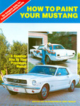 How To Paint Your Mustang Book * By Jerry Heasley