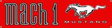 "MACH 1 Mustang Red Vinyl Banner 48"" x 12"""