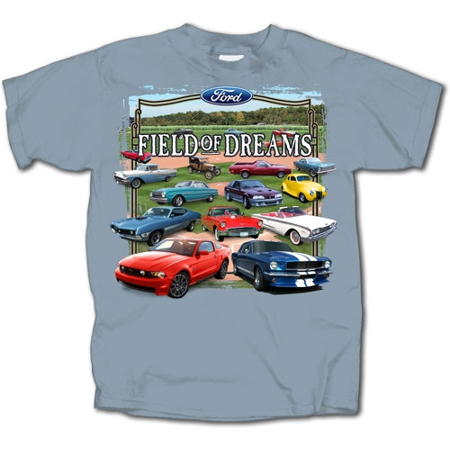 """Field of Dreams"" Ford T-Shirt"