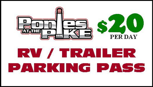 Trailer Parking Pass For Ponies at the Pike - Daily Sept 13-15
