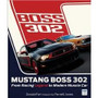 AUTOGRAPHED! Mustang Boss 302 Book, by Donald Farr, Parnelli Jones
